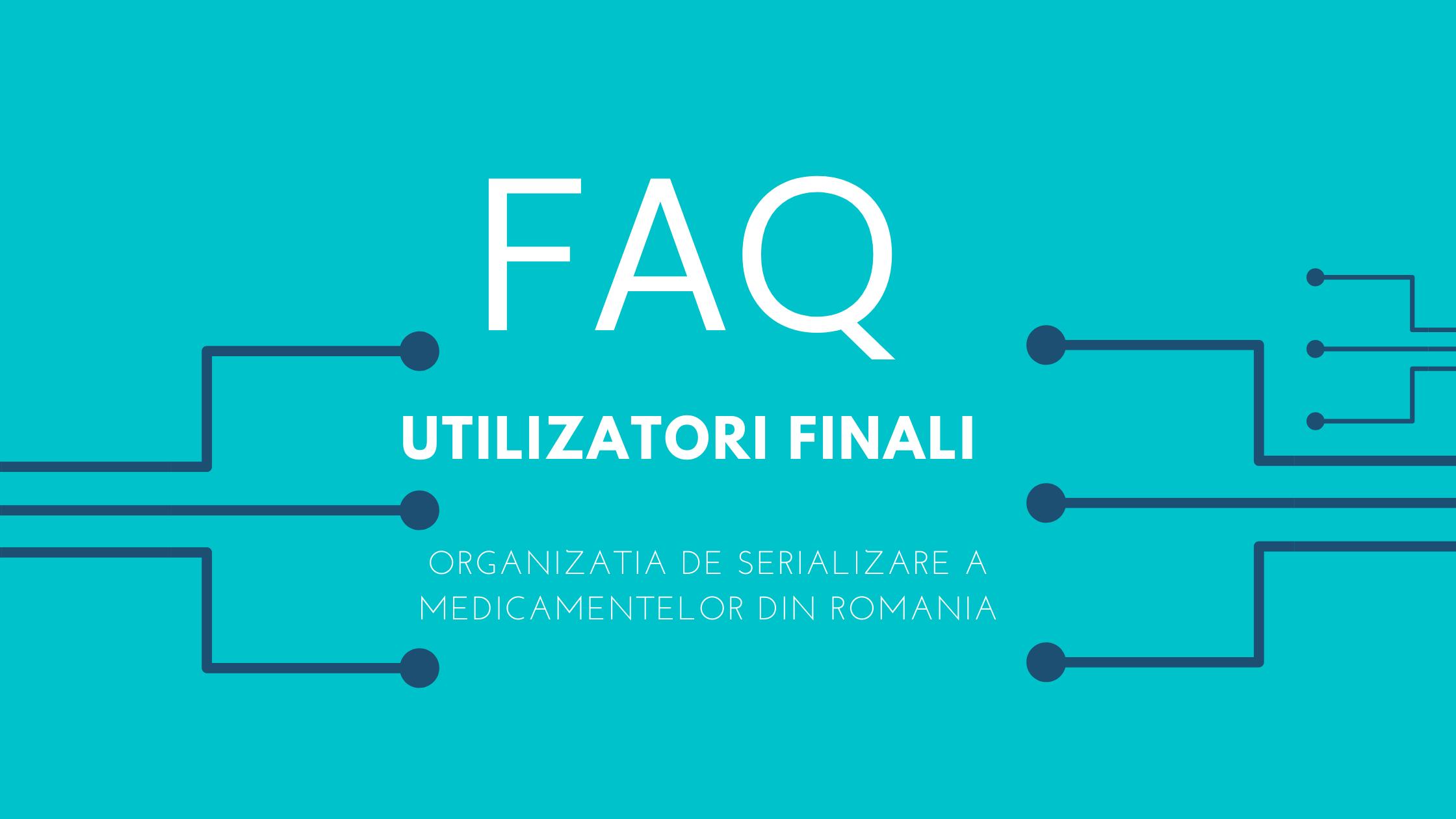 FAQ Utilizatori Finali SNVM